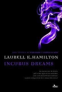 Dal 1 Giugno in Libreria: INCUBUS DREAM di Laurell K. Hamilton