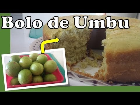 Receita: Bolo de Umbu