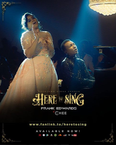 """[VIDEO]: Frank Edwards – """"Here To Sing"""" (ft. Chee)"""