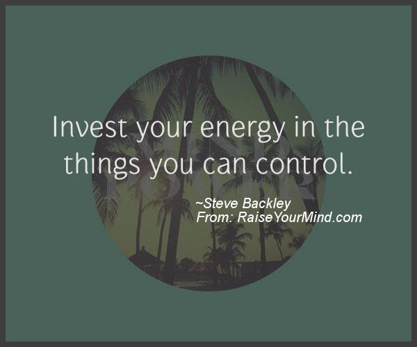 Motivational Inspirational Quotes Invest Your Energy In The