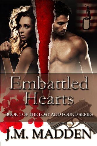Embattled Hearts (Military Romantic Suspense) (Lost And Found Series) by J.M. Madden