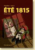 Napoléon T1 - Eté 1815 : Voir la présentation détaillée de l'album
