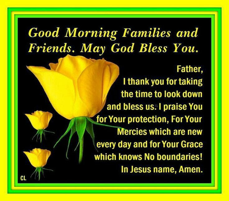 Good Morning Families And Friends May God Bless You Pictures