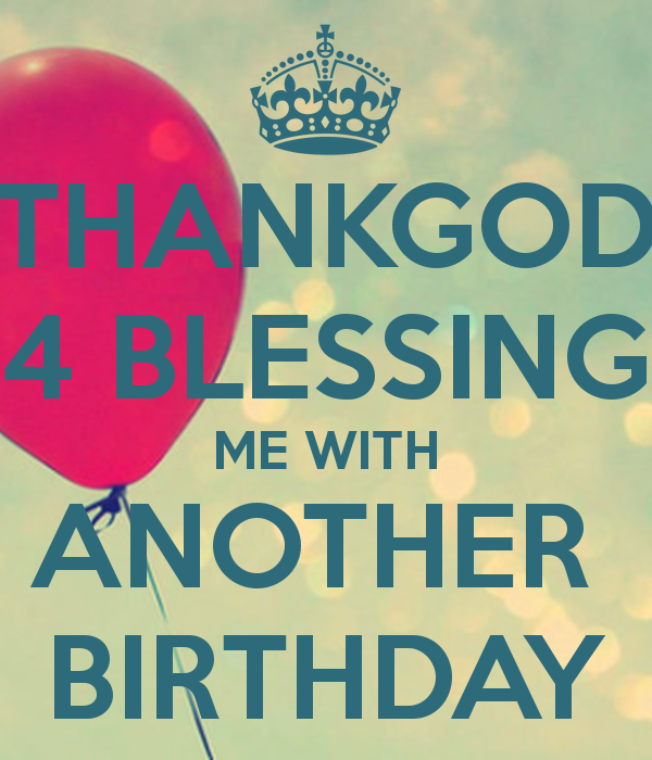 Quotes About Another Birthday 49 Quotes
