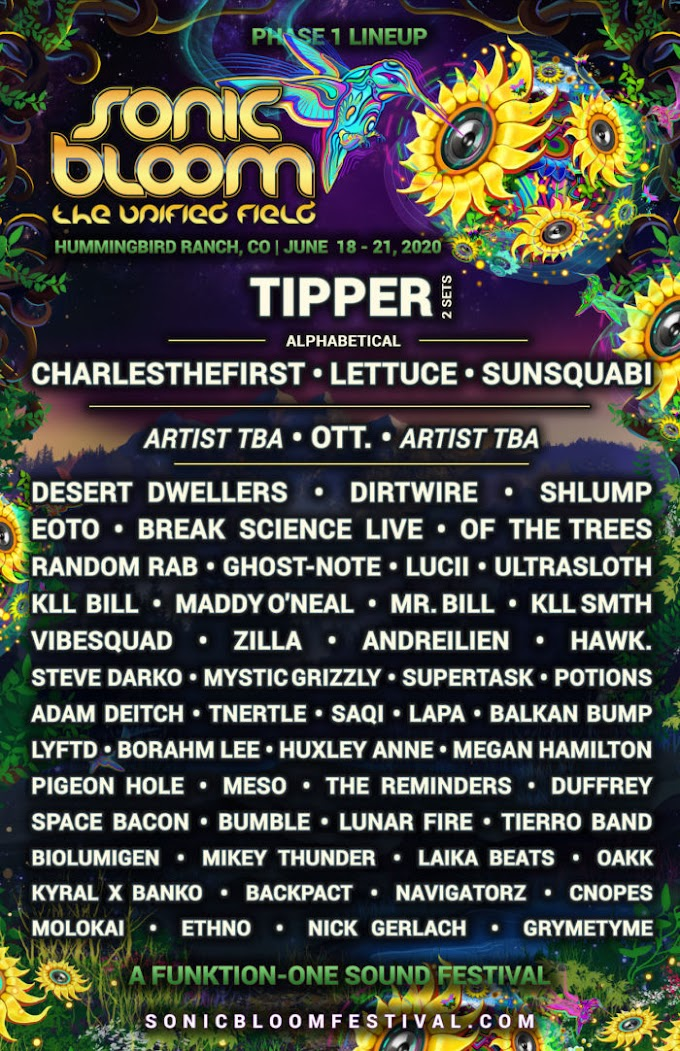 Sonic Bloom Announces Initial Lineup: Tipper, Lettuce, Sunsquabi, EOTO and More