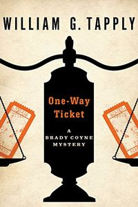 One-Way Tickey by William G. Tapply