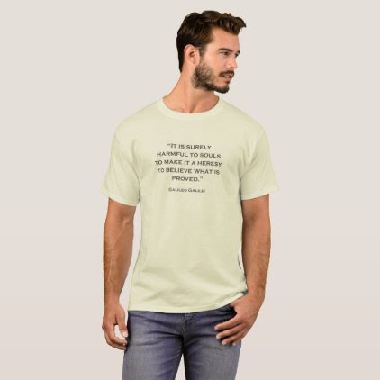 Quote Galileo Galilei 10 T-Shirt