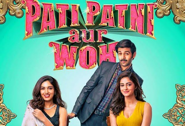 Pati Patni Aur Woh (2019) Movie Download Here