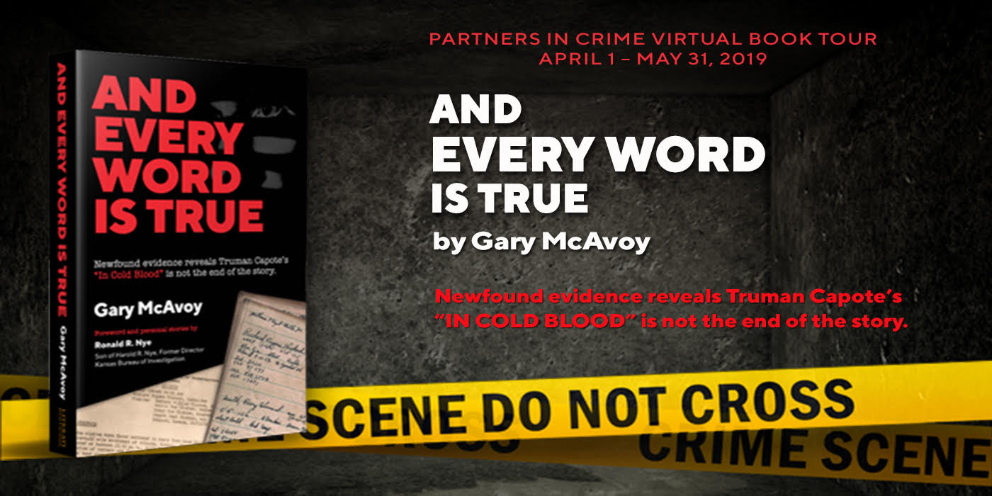 And Every Word Is True by Gary McAvoy Banner