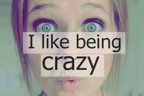I Like Bring Crazy Pictures Photos And Images For Facebook Tumblr