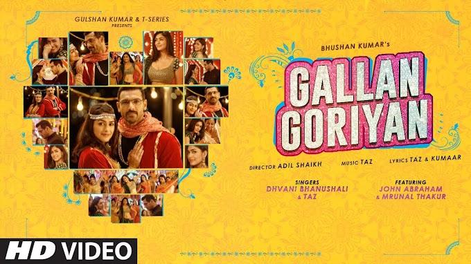 Gallan Goriyan - Dhavani Bhanusali, Taz Lyrics