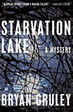 Starvation Lake by Bryan Gruley
