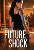 Title: Future Shock, Author: Elizabeth Briggs