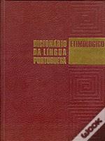 Dicionário Etimológico da Língua Portuguesa - 5 Volumes