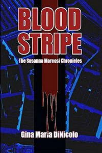Blood Stripe by Gina DiNicolo