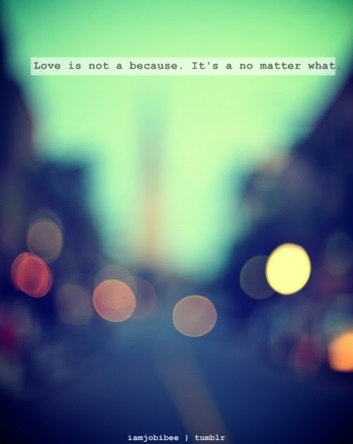Love No Matter What Quote Quote Number 690172 Picture Quotes