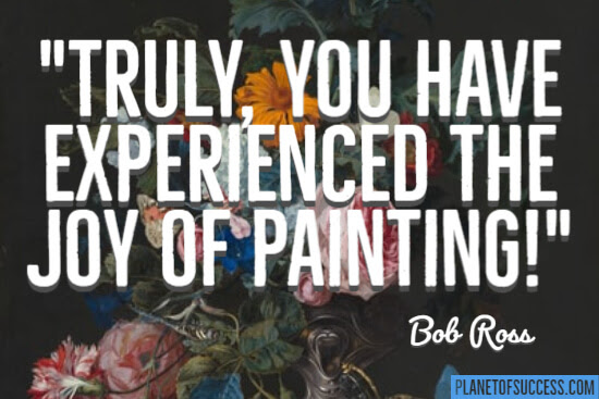 112 Bob Ross Quotes About Life S Happy Accidents