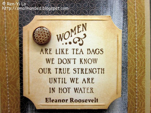 Women Are Like Teabags...