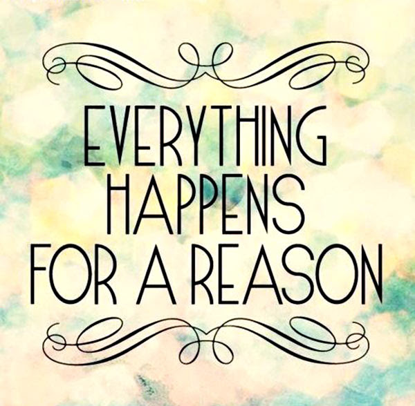 Saturday Smiles Everything Happens For A Reason