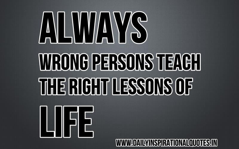 Pictures Of Anonymous Quotes About Life Lessons Kidskunstinfo