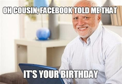 Happy Birthday Cousin Memes   WishesGreeting