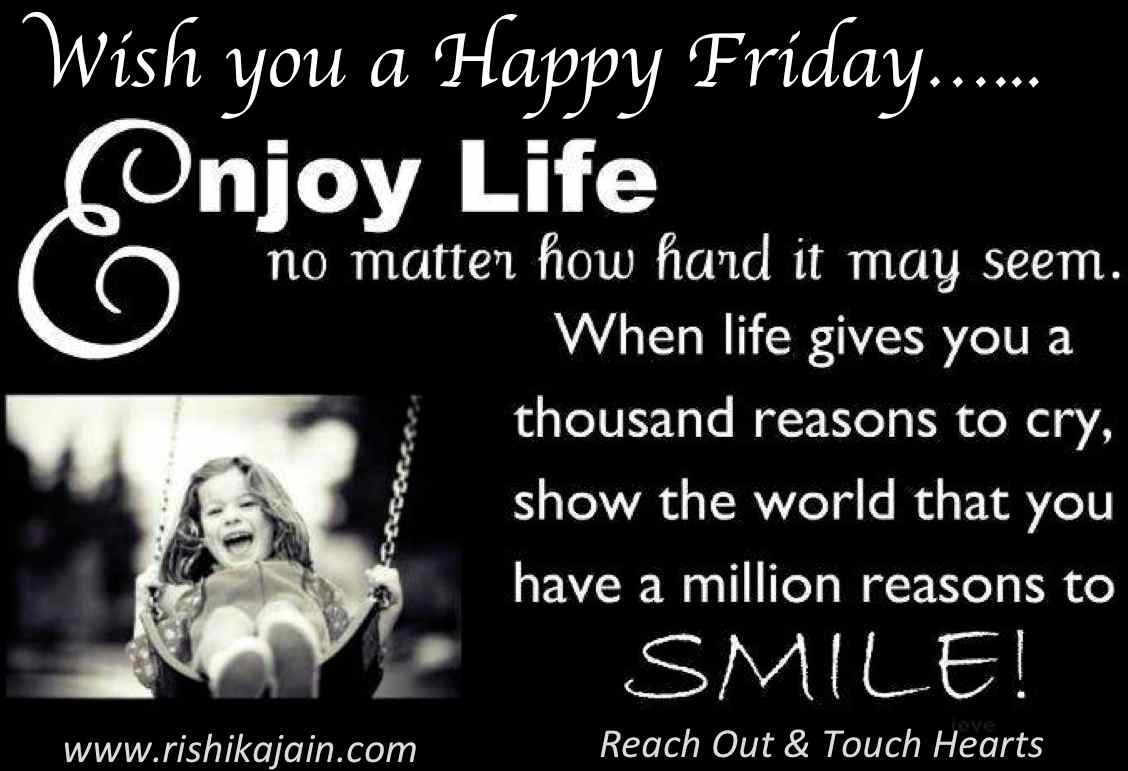Wish You A Happy Friday Quotes To Inspire Inspirational Quotes