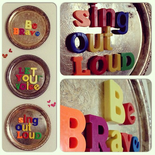 This week's mantra: Be brave; let your voice sing out loud. #SundayScramble
