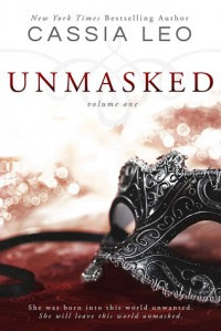 Unmasked: Volume One  - Cassia Leo