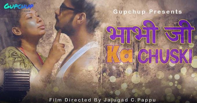 Bhabi Ji Ka Chuski (2020) - GupChup WEB Series Season 1