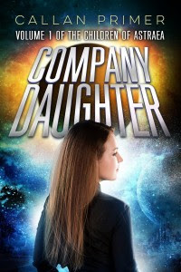 Company Daughter by Callan Primer