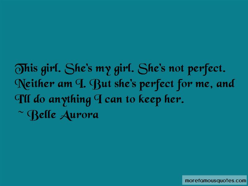 Shes Perfect For Me Quotes Top 3 Quotes About Shes Perfect For Me