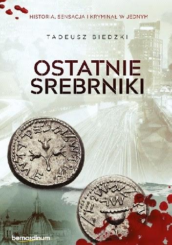 Okładka książki Ostatnie srebrniki