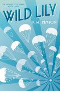 Title: Wild Lily, Author: K.M. Peyton