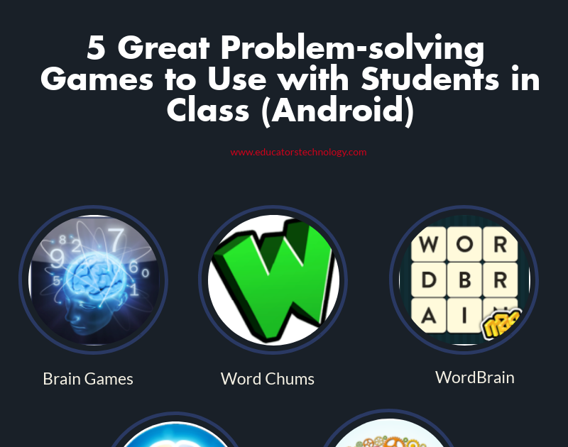 5 Great Problem-solving  Games  to Use with Students in Class (Android)
