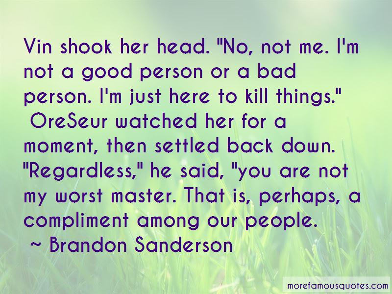 Not A Good Person Quotes Top 59 Quotes About Not A Good Person From