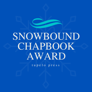 Tupelo Press Snowbound Chapbook Award