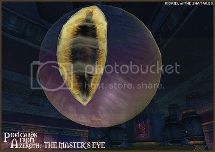 PostcardsFromAzeroth.com: The Master's Eye