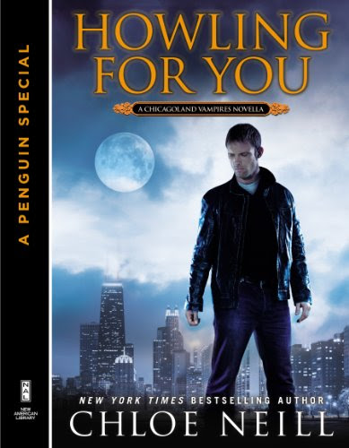 Howling For You: A Chicagoland Vampires Novella (A Penguin Special from New American Library) by Chloe Neill