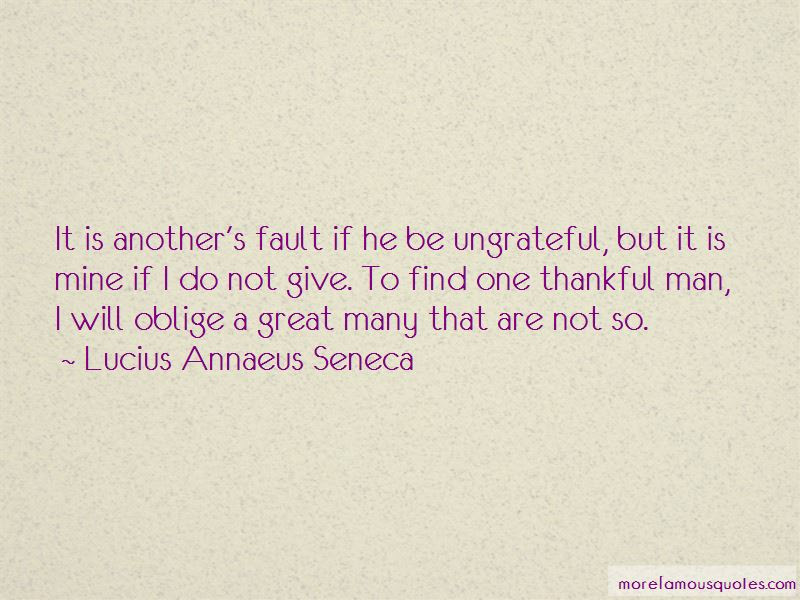 Quotes About Ungrateful Top 248 Ungrateful Quotes From Famous