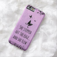 Inspirational Quote: She Stepped off the Edge and iPhone 6 Case