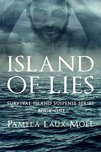 Island of Lies by Pamela Laux Moll