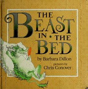 Cover of: The beast in the bed by Barbara Dillon