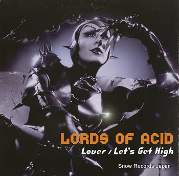 LORDS OF ACID lover / let's get high