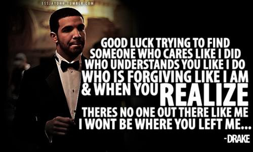 Drake Quotes About Love Online Quotes