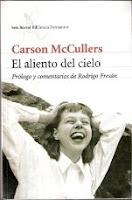 Carson McCullers. El Aliento del cielo. Ed.Seix Barral