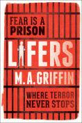 Title: Lifers, Author: M.A. Griffin