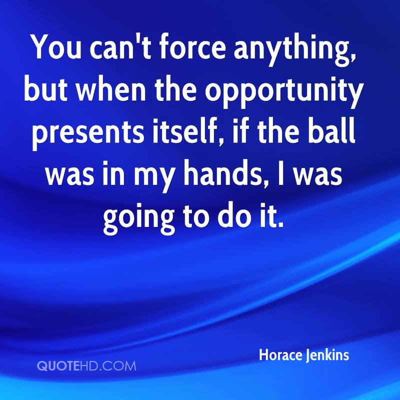 Horace Jenkins Quotes Quotehd