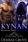 Kynan (The Regiville Tales, Book Two) - Desirae Grove