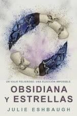 Obsidiana y estrellas (Marfil y hueso II) Julie Eshbaugh