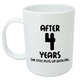 After 4 Years She Still Mug   4th wedding anniversary